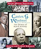 Carter G. Woodson: The Father of Black History (Great African Americans Series)