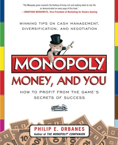 monopoly-money-and-you-how-to-profit-from-the-games-secrets-of-success