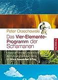 img - for Das Vier-Elemente Programm der Schamanen book / textbook / text book