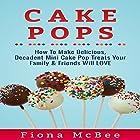Cake Pops Hörbuch von Fiona McBee Gesprochen von: Bo Morgan