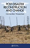 img - for Post-Disaster Reconstruction and Change: Communities' Perspectives book / textbook / text book