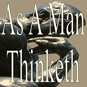 As a Man Thinketh | [James Alan]