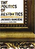 The politics of aesthetics : the distribution of the sensible /