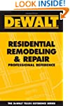 DEWALT� Residential Remodeling and Re...