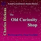 The Old Curiosity Shop Hörbuch von Charles Dickens Gesprochen von: Paul Scofield