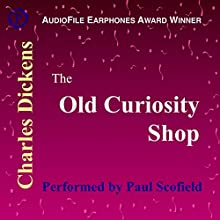 The Old Curiosity Shop Audiobook by Charles Dickens Narrated by Paul Scofield