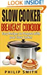 Slow Cooker Breakfast Cookbook. Easy...