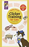 Clicker Training for Cats (Karen Pryor Clicker Books) (1890948144) by Pryor, Karen