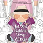 Jet Set Babies Wear Wings (Urban Babies Wear Black)