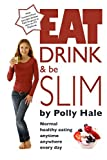 Eat, Drink and be Slim