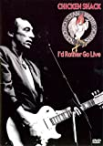 I'd Rather Go Live [DVD] [2004]