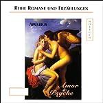 Apuleius - Amor und Psyche |  Apuleius