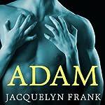 Adam: Nightwalkers Series, Book 6 | Jacquelyn Frank