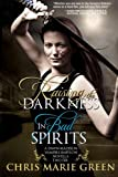 img - for Raising the Darkness/In Bad Spirits: A Dawn Madison Vampire Babylon Novella Two-Fer book / textbook / text book