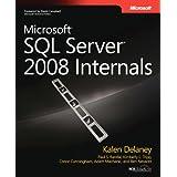 Microsoft SQL Server 2008 Internals (Developer Reference) ~ Kalen Delaney