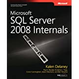 Microsoft SQL Server 2008 Internalsby Kalen Delaney