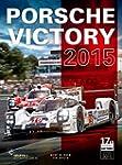 Porsche Victory 2015 in Le Mans