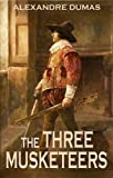 Image of THE THREE MUSKETEERS (illustrated, complete, and unabridged)