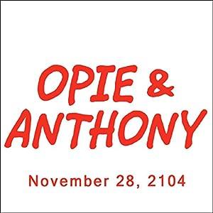 Opie & Anthony, November 28, 2014 Radio/TV Program
