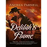 Delilah's Flame ~ Andrea Parnell