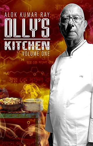 Olly's Kitchen: UK Edition by ALOK KUMAR RAY, AVIK RAY