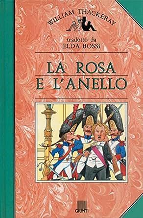 Amazon.com: La rosa e l'anello (Italian Edition) eBook: William M