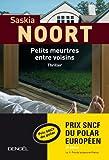 echange, troc Saskia Noort - Petits meurtres entre voisins