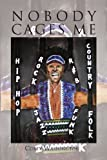 img - for Nobody Cages Me by Corey Washington (2010-08-27) book / textbook / text book