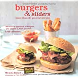 Burgers & Sliders - 30 classic and gourmet recipes for the original fast food