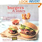 Burgers & Sliders - 30 classic and go...