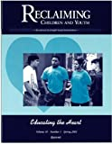 img - for Educating the Heart (Reclaiming Children and Youth, Volume 10, Issue 1) book / textbook / text book