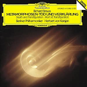 Strauss: Metamorphosen (Métamorphoses); Tod und Verklärung (Death and Transfiguration)