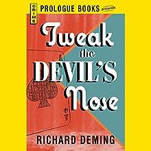 Tweak the Devil's Nose Audiobook by Richard Deming Narrated by Joe Barrett