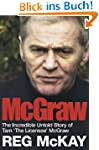 McGraw: The Incredible Untold Story o...