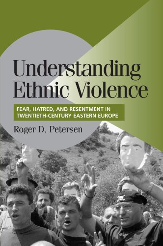 Understanding Ethnic Violence: Fear, Hatred, and...