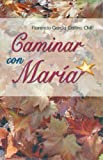 img - for Caminar con Maria (Spanish Edition) book / textbook / text book