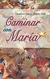 img - for Caminar Con Mar a (Spanish Edition) book / textbook / text book