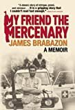 "James Brabazon, ""My Friend the Mercenary: A Memoir"" (Canongate, 2010)"