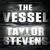 The Vessel: A Vanessa Michael Munroe Novella | Taylor Stevens