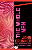 The Whole Man - John Brunner