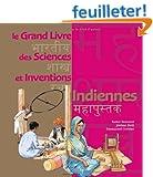 Le grand livre des sciences et inventions indiennes