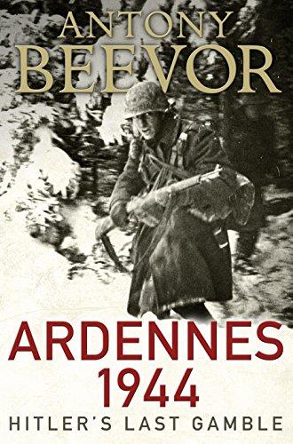 Ardennes 1944. Hitler's Last Gamble