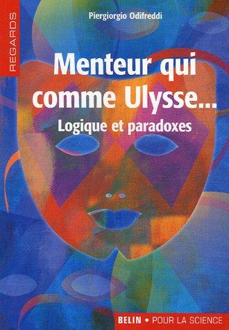 Menteur qui comme Ulysse... (French Edition)