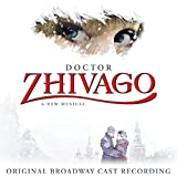 Doctor Zhivago (Original Broadway Cast Recording)