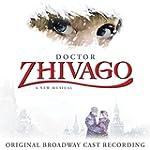 Doctor Zhivago (Original Broadway Cas...