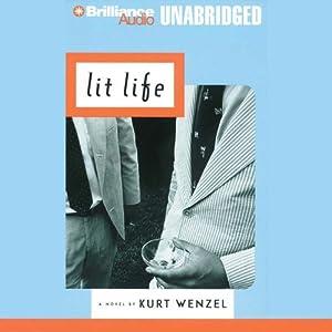 Lit Life   [Kurt Wenzel]