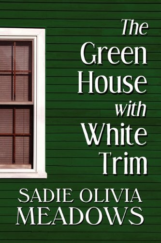 The Green House with White Trim