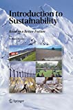 Springer Introduction to Sustainability: Road to a Better Future