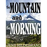 "Ebook Espresso #1: The Mountain and the Morningvon ""Jens Hildebrand"""