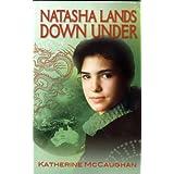 Natasha Lands Down Under ~ Katherine McCaughan